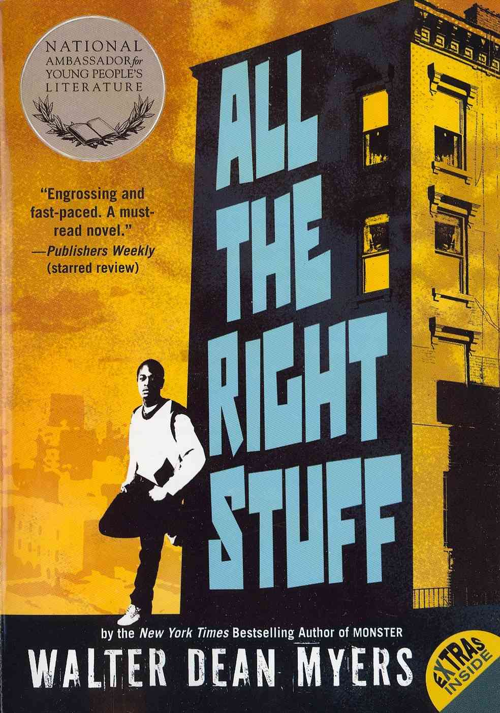 All the Right Stuff By Myers, Walter Dean